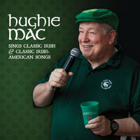 Sings Classic Irish & Classic Irish / American Songs
